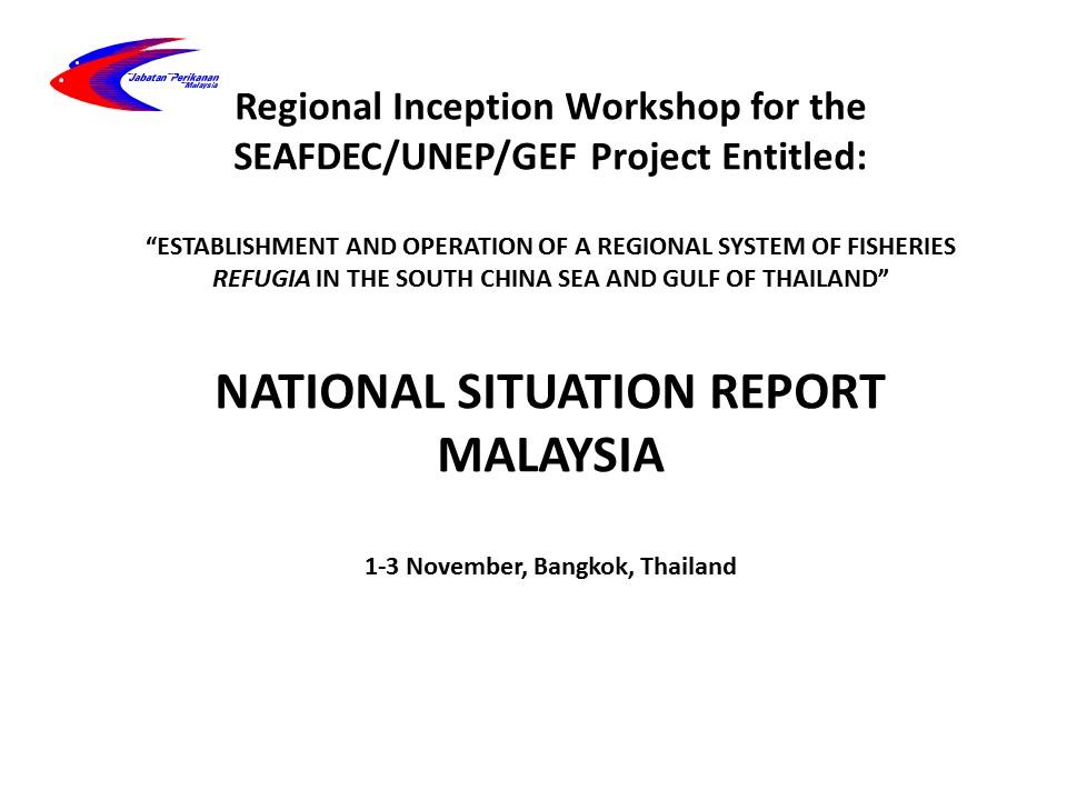 Malaysia Status Report