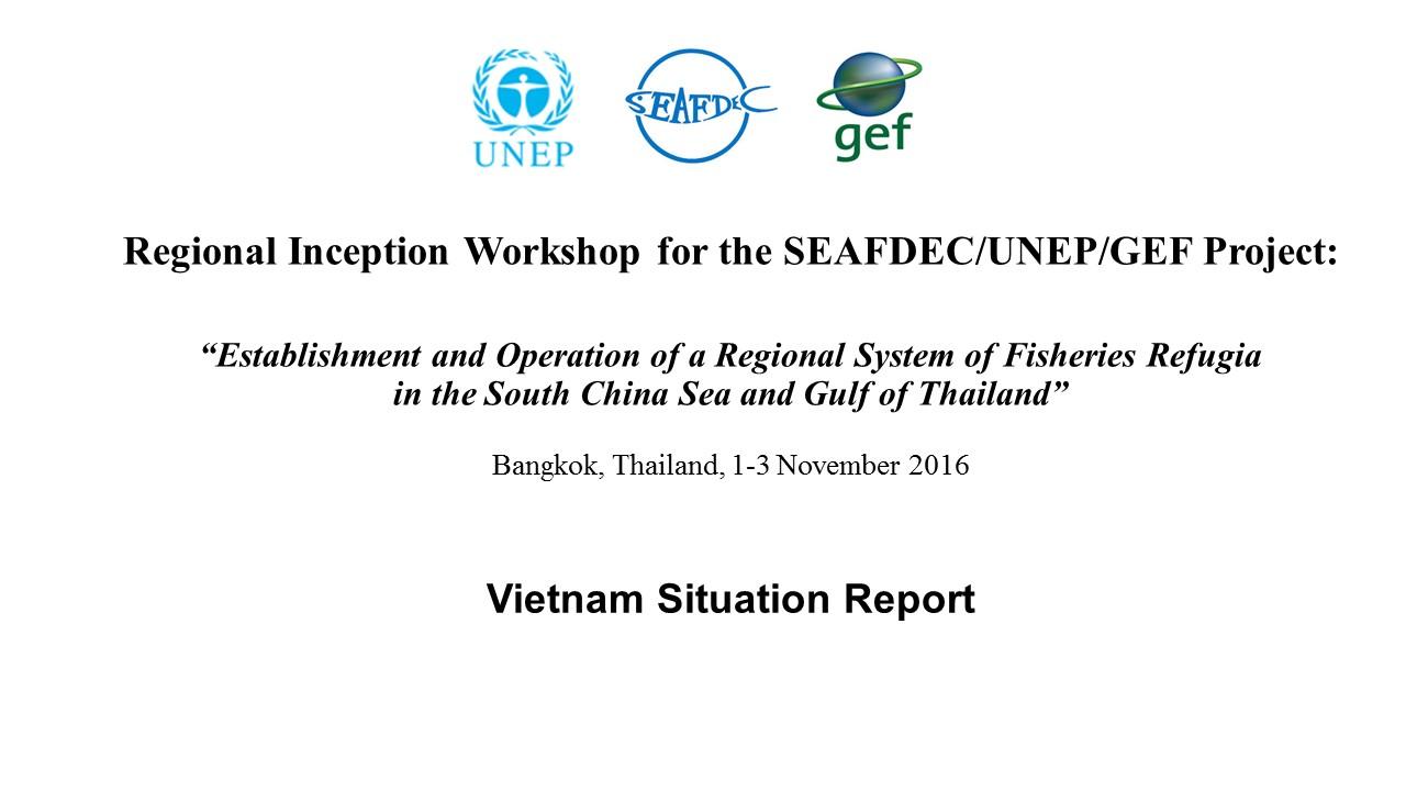 Vietnam Status Report