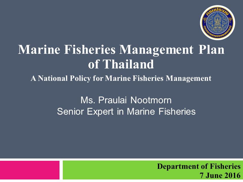 Marine Fisheries Management Plan of Thailand